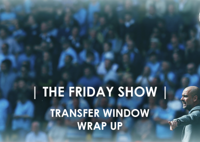 The Friday Show Transfer Window Wrap Up