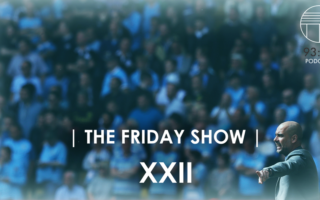 The Friday Show XXII