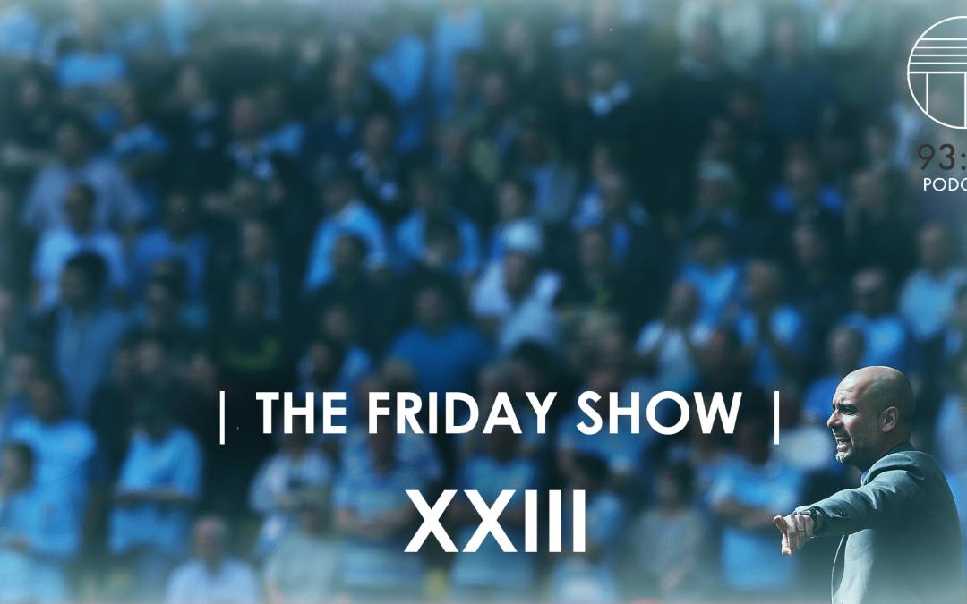 The Friday Show XXIII